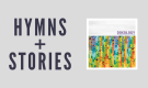 WEPC 25: Hymns+Stories